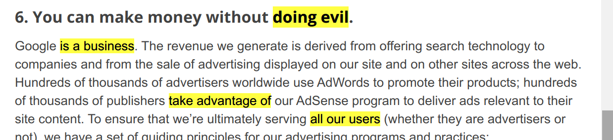 A 'hidden message' in Google's philosophy: doing evil ·is a business · take advantageof ·all our users